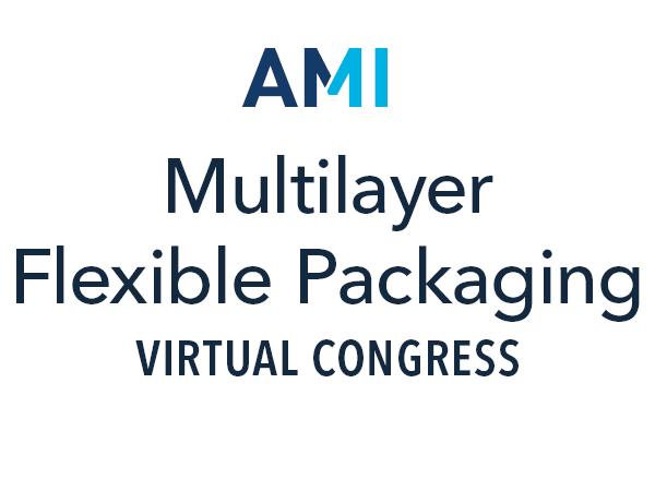 AMI Multilayer Flexible Packaging Virtual Congress